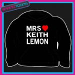 MRS KEITH LEMON I LOVE HEART HOODIE HOODED TOP